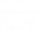 Design project HighGrove - Marketing Collateral